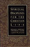 Spiritual Disciplines for the Christian Life (0891096582) by [???]