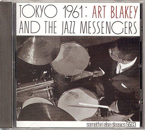TOKYO 1961:ART BLAKEY & THE JAZZ MESSENGERS