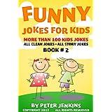 Jokes for Kids: All Clean Jokes for Kids Ages 9-12, Book #2 (Funny Jokes for Kids) ~ Peter Jenkins