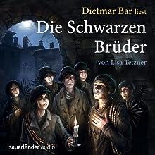 Die Schwarzen Brüder Hörbuch von Lisa Tetzner Gesprochen von: Dietmar Bär