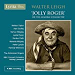 Walter Leigh Jolly Roger or The Admir...