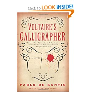 Voltaire's Calligrapher: A Novel Pablo De Santis and Lisa Carter