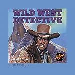 Wild West Dectective | James Clay