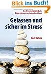 Gelassen und sicher im Stress: Das St...