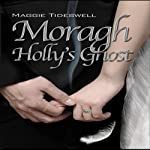 Moragh, Holly's Ghost | Maggie Tideswell