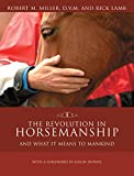 img - for The Revolution in Horsemanship: And What It Means to Mankind book / textbook / text book