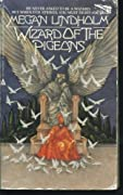 Wizard of the Pigeons by Megan Lindholm, Robin Hobb cover image