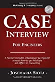 Josemaria Siota Case Interview for Engineers: A Former Deloitte, Interviewer & Engineer Reveals How to Get Multiple Job Offers in Consulting
