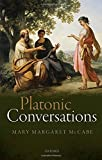 img - for Platonic Conversations by Mary Margaret McCabe (2015-06-23) book / textbook / text book
