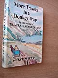 img - for More Travels in a Donkey Trap book / textbook / text book