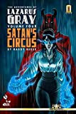 img - for The Adventures of Lazarus Gray Volume 4: Satan's Circus book / textbook / text book