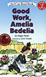 img - for Good Work, Amelia Bedelia (I Can Read Book 2) book / textbook / text book