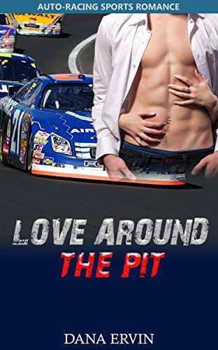 sports-romance-love-around-the-pit-auto-racing-sports-alpha-male-nerd-and-bad-boy-romance-contempora