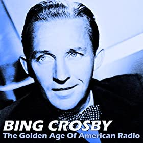 The Golden Age Of American Radio
