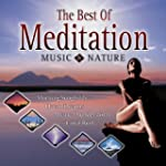 Best Of Meditation With Music &amp; Nature