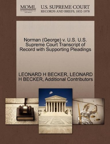 Norman (George) v. U.S. U.S. Supreme Court Transcript of Record with Supporting Pleadings