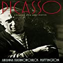 Picasso: Creator and Destroyer (       UNABRIDGED) by Arianna Stassinopoulos Huffington Narrated by Wanda McCaddon