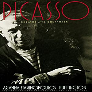 Picasso: Creator and Destroyer Audiobook