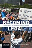 Becoming Legal: Immigration Law and Mixed Status Families