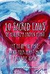 10 Sacred Laws of Healing A Broken He...