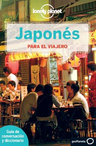 Japonés Para El Viajero 3 (Guias Conversar Lonely Pla)