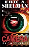 img - for The Camera: Bloodthirst (Volume 1) book / textbook / text book