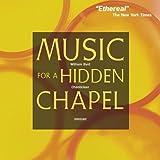 echange, troc  - Music for a Hidden Chapel