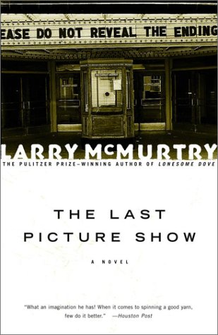 The LAST PICTURE SHOW : A Novel, LARRY MCMURTRY