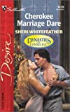 img - for Cherokee Marriage Dare (Dynasties: The Connellys) book / textbook / text book