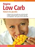 R�gime Low Carb : R�duire les glucides