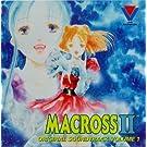 Macross II: Original Soundtrack, Volume 1 (1992 Japan Anime Video)