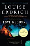 Image of Love Medicine: Newly Revised Edition (P.S.) [Paperback] [2009] Revised Ed. Louise Erdrich