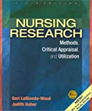 img - for Nursing Research: Methods, Critical Appraisal, and Utilization book / textbook / text book