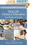 Real-Life Distance Education: Case St...