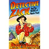Detective Zack and the Secret of Noah's Flood (Detective Zack, 1) ~ Jerry D. Thomas