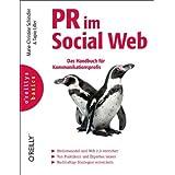 """PR im Social Web: Das Handbuch f�r Kommunikationsprofisvon """"Marie-Christine Schindler"""""""