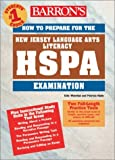 img - for How to Prepare for the New Jersey HSPA in Language Arts Literacy: High School Proficiency Assessment (Barron's HPSA: New Jersey Math) by Weinthal Edie Hade Patricia (2003-04-01) Paperback book / textbook / text book