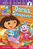 Dora's Sleepover (Dora the Explorer Ready-to-Read)