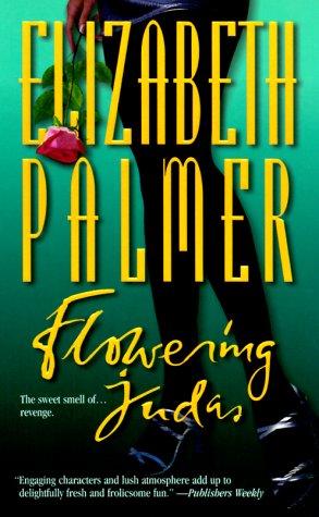 Flowering Judas, PALMER