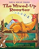 The Mixed-Up Rooster (0060289996) by Edwards, Pamela Duncan