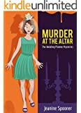 MURDER at the ALTAR (The Wedding Planner Mysteries Book 3)
