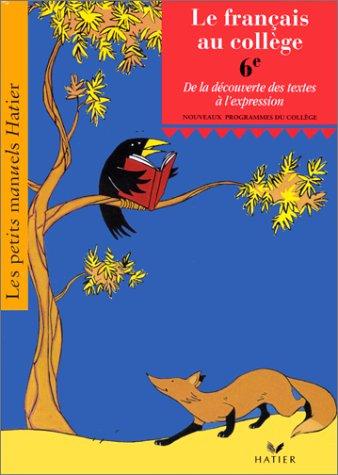 le-francais-au-college-6eme-de-la-decouverte-des-textes-a-lexpression-livre-de-leleve
