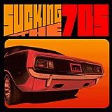Sucking The 70s