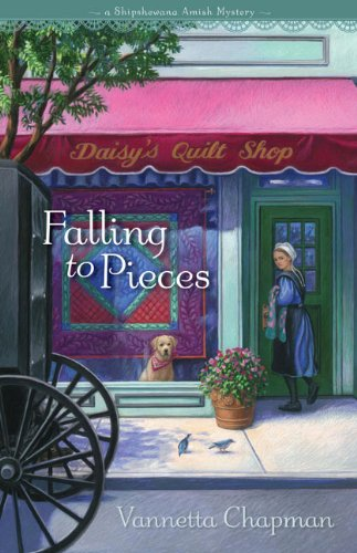 Falling to Pieces (A Shipshewana Amish Mystery), Vannetta Chapman