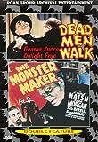 Horror Classics 08 - Dead Men Walk / The Monster Maker