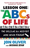 img - for The ABCs of Life : Lesson One: The Skills We All Need but Were Never Taught book / textbook / text book