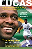 img - for LUCAS...From the streets of Soweto to soccer superstar book / textbook / text book