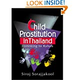 Child Prostitution in Thailand: Listening to Rahab