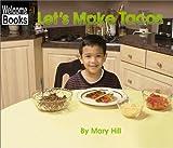 Let's Make Tacos