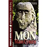 Mon Mam Cymru: The Guide to Angleseyby Philip Steele